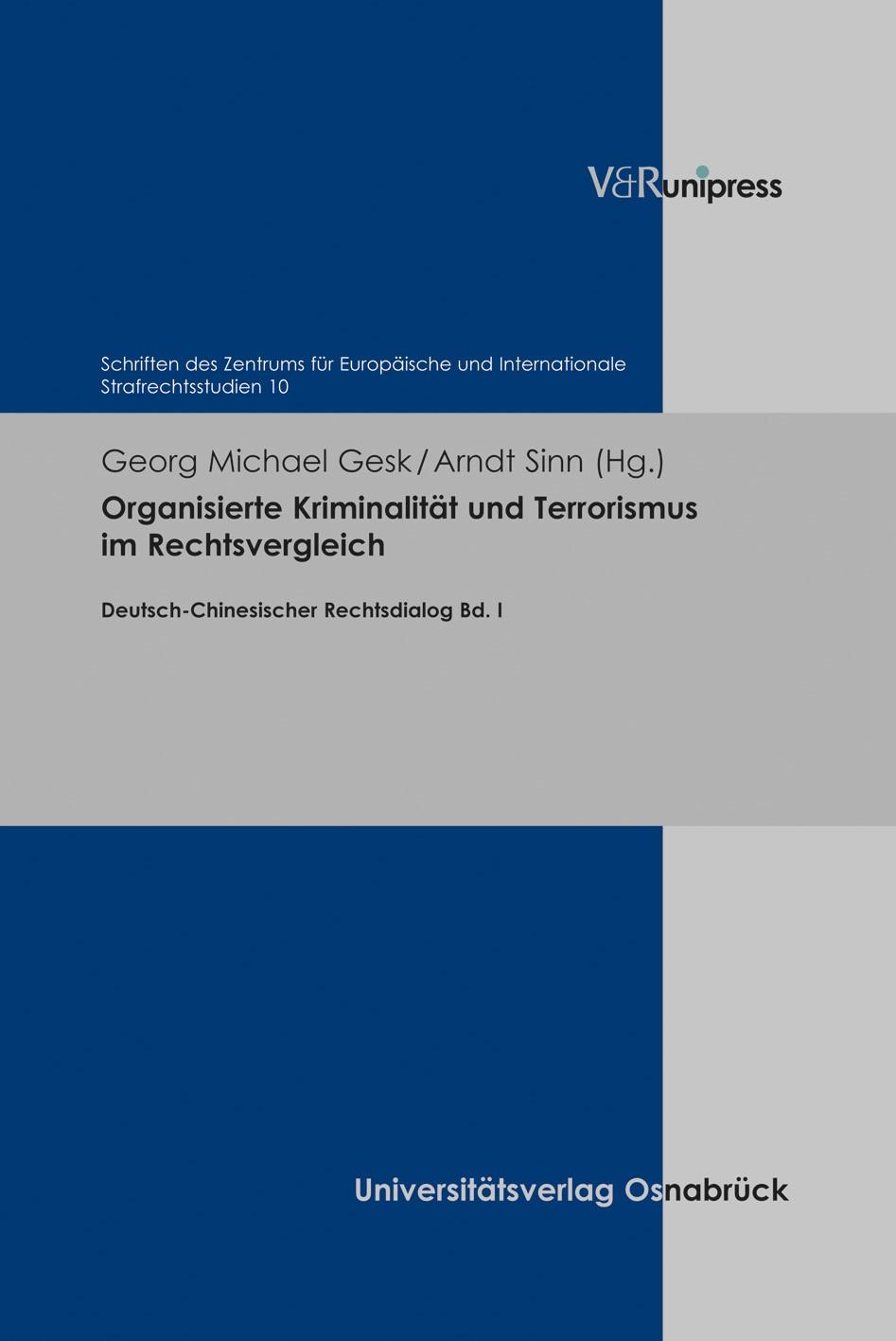 Abbildung von Gesk / Sinn   Organisierte Kriminalität und Terrorismus im Rechtsvergleich   1. Auflage   2019