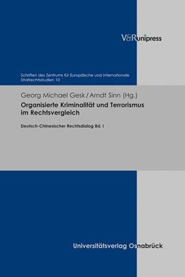 Abbildung von Gesk / Sinn | Organisierte Kriminalität und Terrorismus im Rechtsvergleich | 1. Auflage | 2019 | Deutsch-Chinesischer Rechtsdia... | Band 010