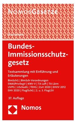 Abbildung von Hansmann | Bundes-Immissionsschutzgesetz | 37. Auflage | 2019 | Textsammlung mit Einführung un...