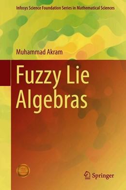 Abbildung von Akram   Fuzzy Lie Algebras   1st ed. 2018   2019