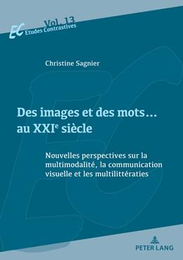 Abbildung von Sagnier | Des images et des mots... au XXIe siècle | 1. Auflage | 2018 | beck-shop.de