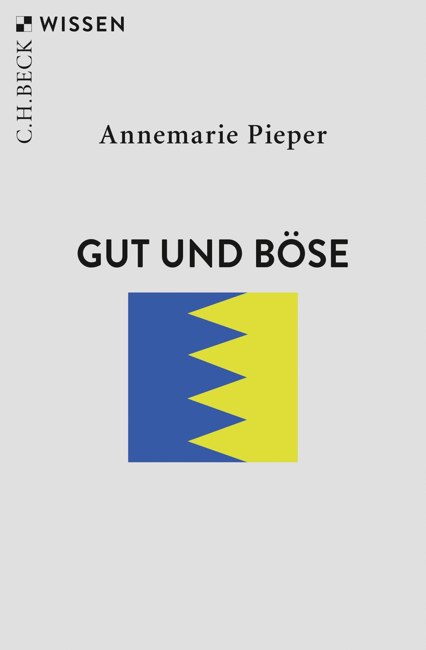 Abbildung von Pieper, Annemarie   Gut und Böse   4., durchgesehene Auflage   2019