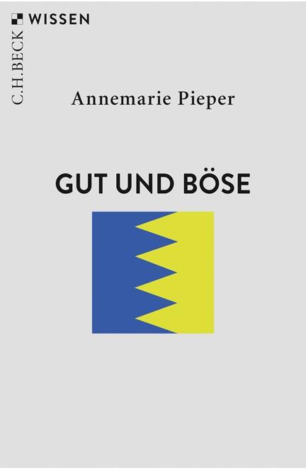 Cover: Annemarie Pieper, Gut und Böse