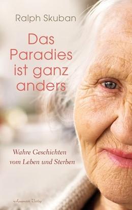 Abbildung von Skuban   Das Paradies ist ganz anders   1. Auflage   2018   beck-shop.de
