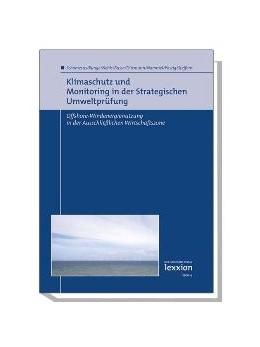 Abbildung von Schomerus / Runge / Nehls   Klimaschutz und Monitoring in der Strategischen Umweltprüfung   2008   Offshore-Windenergienutzung in...