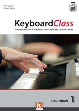 Abbildung von Stagge / Sterzik   KeyboardClass. Schülerbuch 1   1. Auflage   2019   beck-shop.de
