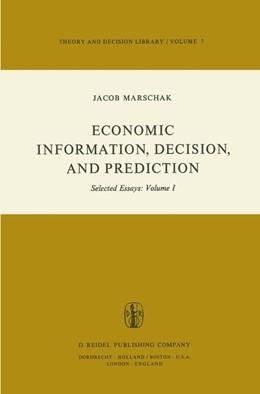 Abbildung von Marschak | Economic Information, Decision, and Prediction | 1974 | Selected Essays: Volume I Part... | 7-1