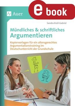 Abbildung von Kroll-Gabriel | Mündliches & Schriftliches Argumentieren | 1. Auflage | 2018 | beck-shop.de