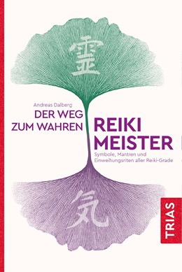 Abbildung von Dalberg | Der Weg zum wahren Reiki-Meister | 17. Auflage | 2019 | beck-shop.de