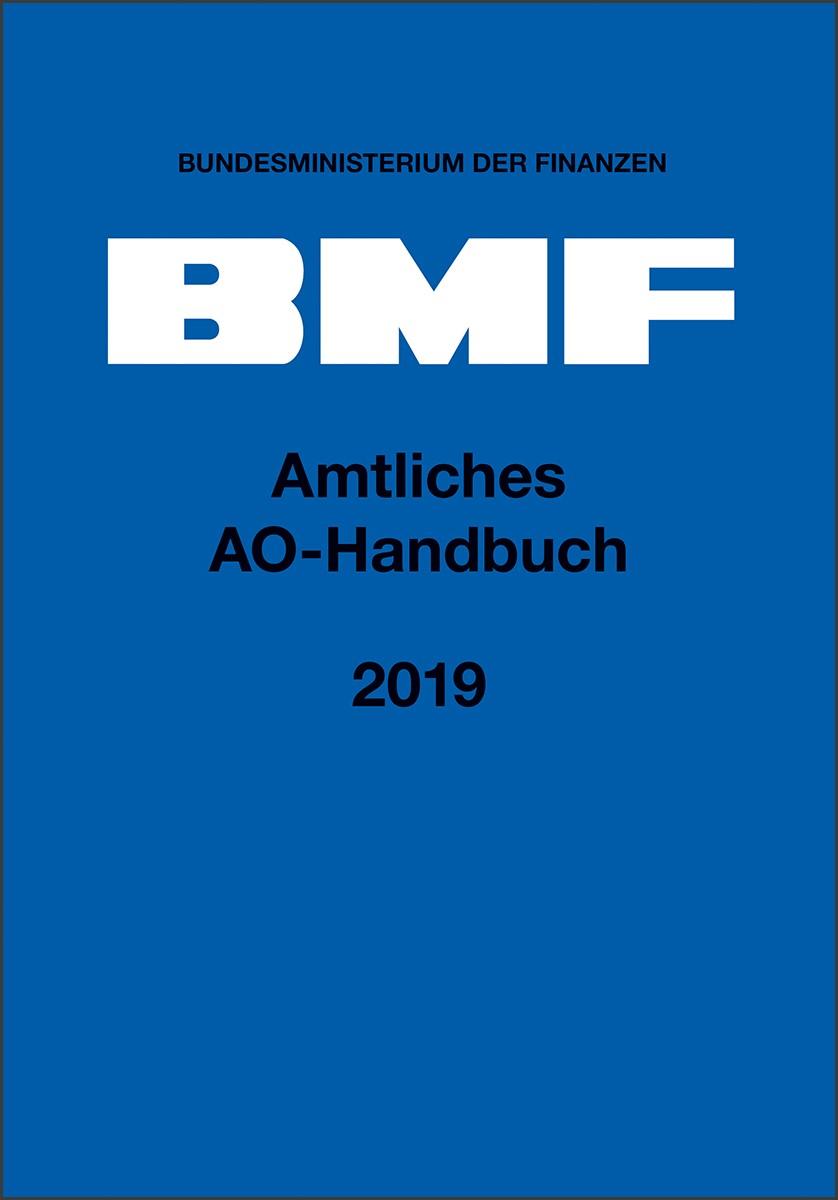 Amtliches AO-Handbuch 2019 | Bundesministerium der Finanzen, 2019 | Buch (Cover)