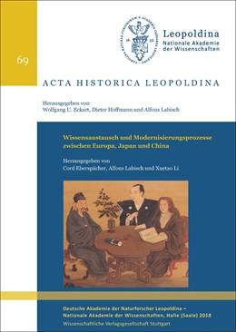 Abbildung von Eberspächer / Labisch | Wissensaustausch und Modernisierungsprozesse zwischen Europa, Japan und China | 1. Auflage | 2018 | beck-shop.de
