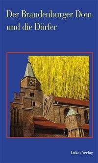 Abbildung von Der Brandenburger Dom und die Dörfer | 1. Auflage | 2004