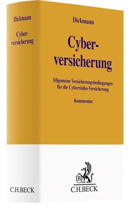 Abbildung von Dickmann | Cyberversicherung | 2020 | Kommentar zu den Allgemeinen V...