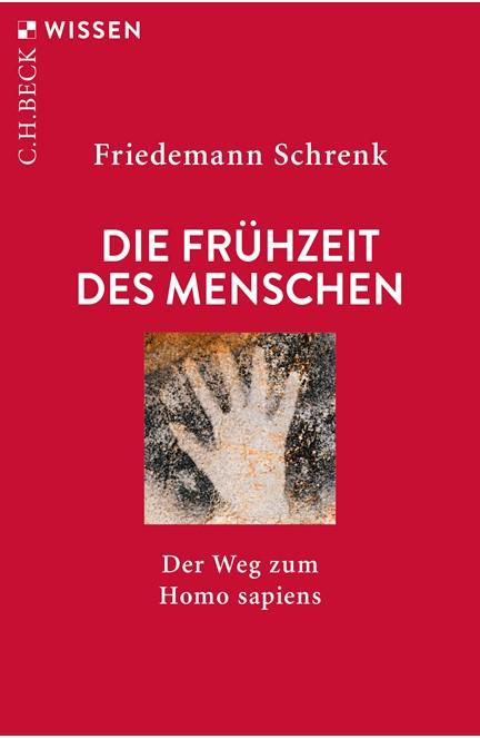 Cover: Friedemann Schrenk, Die Frühzeit des Menschen