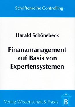 Abbildung von Schönebeck | Finanzmanagement auf Basis von Expertensystemen | 1994 | Ein systemorienierter Ansatz z... | 4