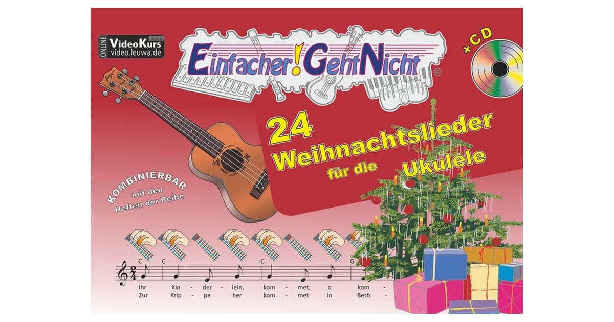Einfacher!-Geht-Nicht: 24 Weihnachtslieder für die Ukulele mit CD ...
