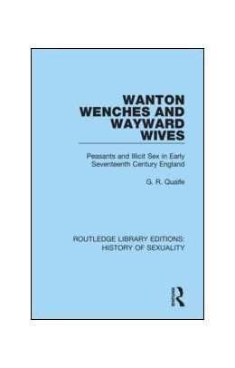 Abbildung von Quaife | Wanton Wenches and Wayward Wives | 1. Auflage | 2019 | beck-shop.de