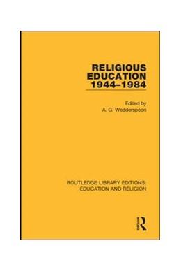 Abbildung von Wedderspoon   Religious Education 1944-1984   1. Auflage   2018   10   beck-shop.de