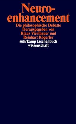 Abbildung von Viertbauer / Kögerler   Neuroenhancement   Originalausgabe   2019   Die philosophische Debatte   2285