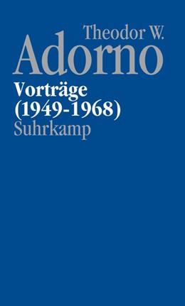 Abbildung von Adorno / Schwarz | Nachgelassene Schriften. Abteilung V: Vorträge und Gespräche | 2019 | Band 1: Vorträge 1949-1968