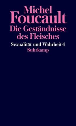 Abbildung von Foucault | Sexualität und Wahrheit | 2019 | Vierter Band: Die Geständnisse...