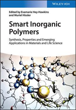 Abbildung von Hey-Hawkins / Hissler | Smart Inorganic Polymers | 2019 | Synthesis, Properties and Emer...