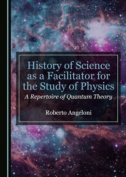Abbildung von History of Science as a Facilitator for the Study of Physics | 2018 | A Repertoire of Quantum Theory