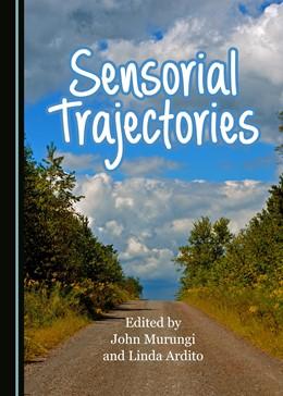 Abbildung von Sensorial Trajectories | 1. Auflage | 2018 | beck-shop.de