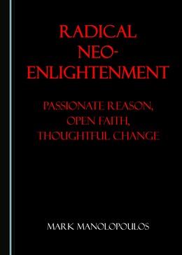 Abbildung von Radical Neo-Enlightenment | 1. Auflage | 2018 | beck-shop.de