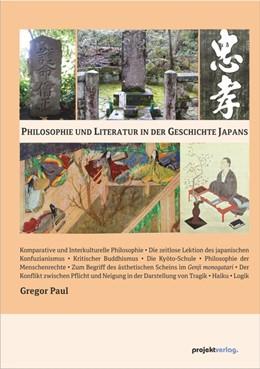 Abbildung von Paul | Philosophie und Literatur in der Geschichte Japans | 1. Auflage | 2018 | beck-shop.de