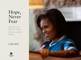Abbildung von Hope, Never Fear | 2019 | Michelle und Barack Obama. Ein...
