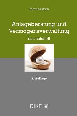 Abbildung von Roth | Anlageberatung und Vermögensverwaltung | 2. Auflage | 2018 | beck-shop.de