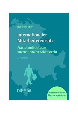 Abbildung von Hischier | Internationaler Mitarbeitereinsatz | 2. Auflage | 2018 | Praxishandbuch zum internation...
