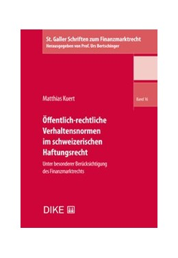 Abbildung von Kuert   Öffentlich-rechtliche Verhaltensnormen im schweizerischen Haftungsrecht   1. Auflage   2019   Band 16   beck-shop.de