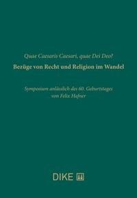 Quae Caesaris Caesari, quae Dei Deo? Bezüge von Recht und Religion im Wandel | Buch (Cover)