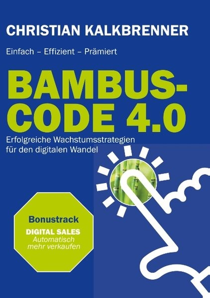 BAMBUS-CODE 4.0 | Kalkbrenner, 2018 | Buch (Cover)