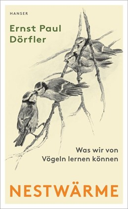 Abbildung von Dörfler | Nestwärme | 2019 | Was wir von Vögeln lernen könn...