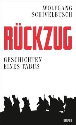 Abbildung von Schivelbusch | Rückzug | 2019 | Geschichten eines Tabus
