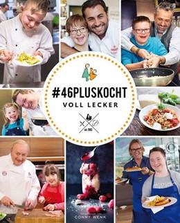 Abbildung von #46pluskocht - voll lecker | 1. Auflage | 2018 | beck-shop.de
