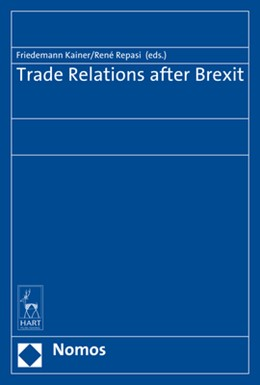 Abbildung von Kainer / Repasi | Trade Relations after Brexit | 2019