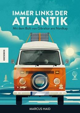 Abbildung von Haid   Immer links der Atlantik   1. Auflage   2019   beck-shop.de
