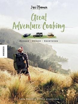 Abbildung von Hediger / Seeholzer | Great Adventure Cooking | 1. Auflage | 2019 | beck-shop.de
