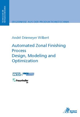 Abbildung von Driemeyer Wilbert | Automated Zonal Finishing Process Design, Modeling and Optimization | 1. Auflage | 2018 | beck-shop.de