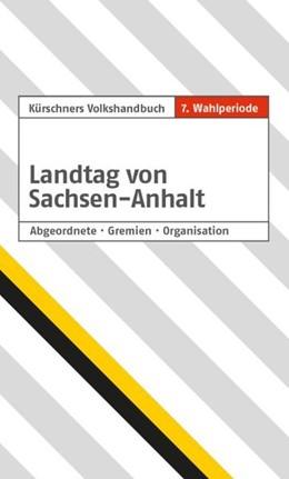 Abbildung von Holzapfel | Landtag von Sachsen-Anhalt. 7. Wahlperiode | 2. Auflage. Stand: 15. Oktober 2018 | 2018