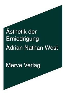 Abbildung von West | Ästhetik der Erniedrigung | 2019