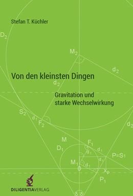 Abbildung von Küchler | Von den kleinsten Dingen | 1. Auflage | 2018 | beck-shop.de
