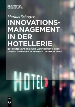 Abbildung von Schreyer | Innovationsmanagement in der Hotellerie | 2018 | Innovationsforschung von touri...