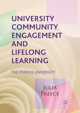 Abbildung von Preece | University Community Engagement and Lifelong Learning | Softcover reprint of the original 1st ed. 2017 | 2018 | The Porous University