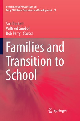 Abbildung von Dockett / Griebel / Perry | Families and Transition to School | Softcover reprint of the original 1st ed. 2017 | 2018
