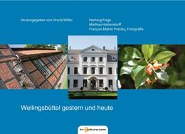 Abbildung von Willer | Wellingsbüttel gestern und heute | 2016